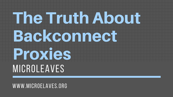 The Truth About Backconnect Proxies and How to Use Them