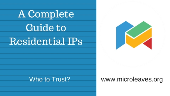 A Complete Guide to Residential IPs