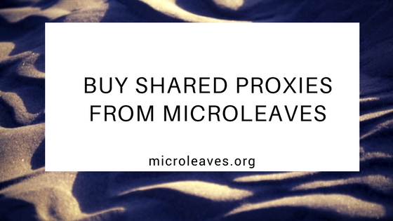 Buy Shared Proxies From Microleaves