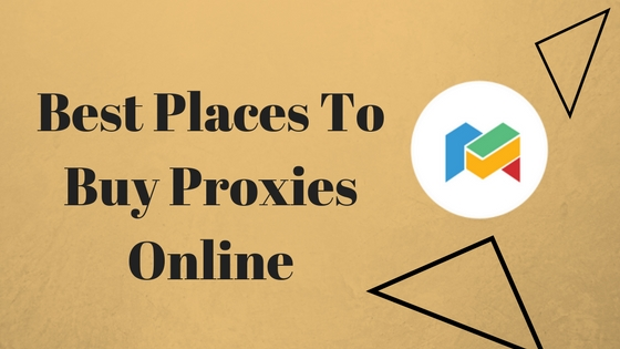 Best Places To Buy Proxies Online