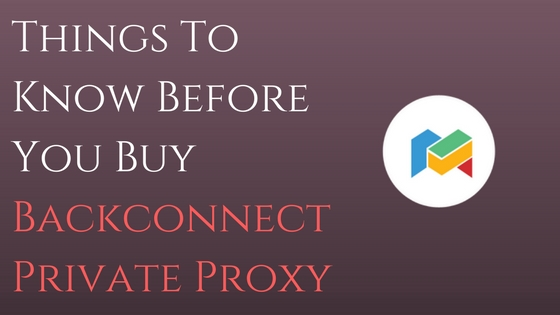 backconnect private proxy