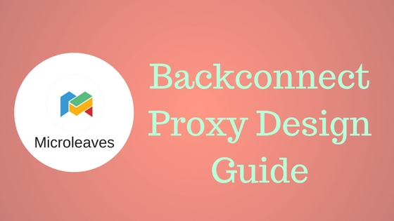 Backconnect Proxy Design Guide