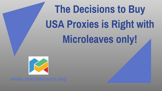 The Decisions to Buy USA proxies is right with Microleaves only!